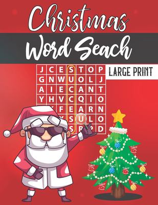 Christmas Word Search Large Print: 100 Large Print Word Search Puzzles with Solutions Great Brain Teasers to Pass Time this Holiday Season