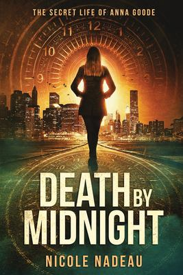Death by Midnight: The Secret Life of Anna Goode series