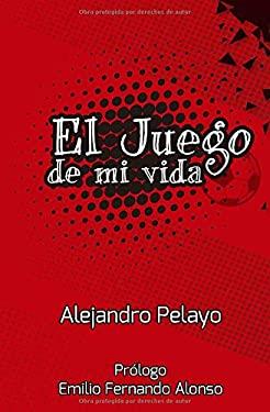 El juego de mi vida (Spanish Edition)
