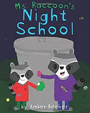 Ms. Raccoon's Night School