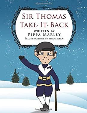Sir Thomas Take-It-Back