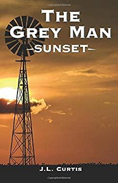 The Grey Man- Sunset