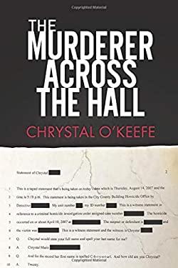 The Murderer Across the Hall