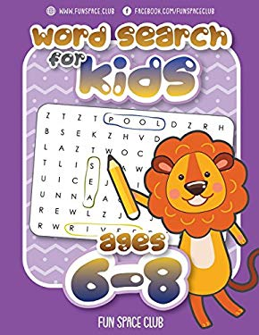 Word Search for Kids Ages 6-8: Word search puzzles for Kids Activity books Ages 6-8 Grade Level 1 - 3 (Word Search Books for Kids 6-8 - Word find ...