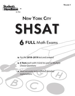 SHSAT Practice Math Tests: 6 Exams (Volume 1) (SHSAT Math Tests)