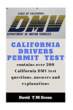 California Drivers Permit Test: Over 200 DMV test questions and answer explained