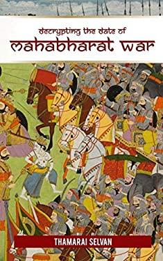 Decrypting the Date of Mahabharat war: April 25, 3172 BC