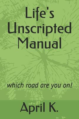 Life's Unscripted Manual