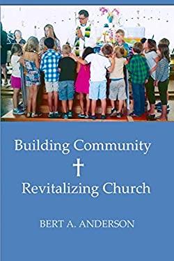 Building Community: Revitalizing Church