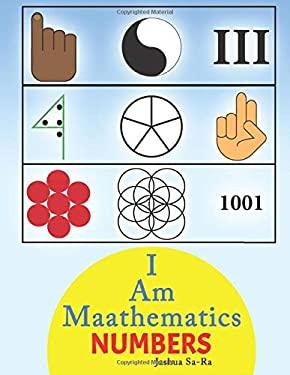I Am Maathematics: NUMBERS