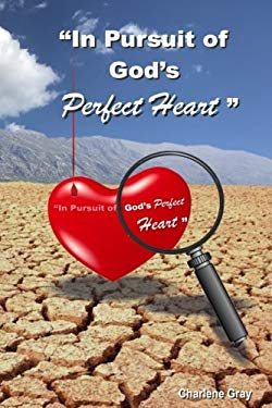In Pursuit of God's Perfect Heart