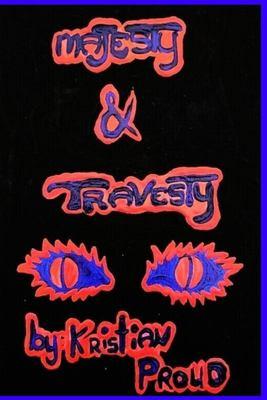 Majesty & Travesty