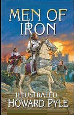 Men of Iron Illustrated
