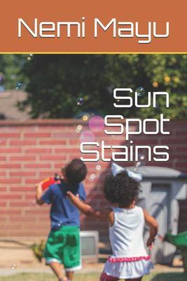 Sun Spot Stains