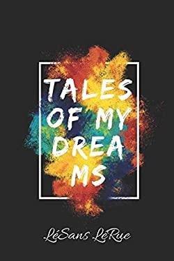 Tales of my Dreams