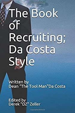 The Book of Recruiting; Da Costa Style