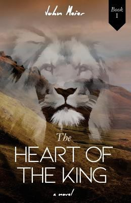 The Heart of the King: Book 1 (Volume 1)