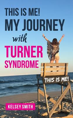 This is ME!: My Journey with Turner Syndrome