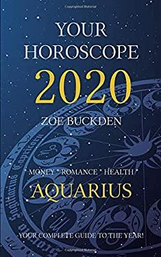 Your Horoscope 2020: Aquarius