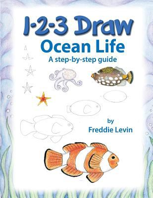 1 2 3 Draw Ocean Life: A step by step drawing guide