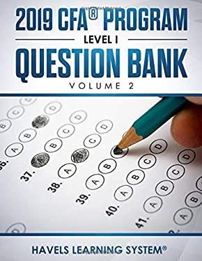 2019 CFA Program Level 1 Question Bank: Volume 2 (2019 CFA Level 1 Question bank)