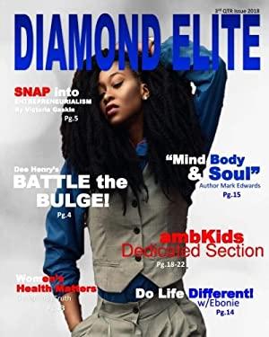 3rd QTR Issue 2018 Diamond Elite Magazine
