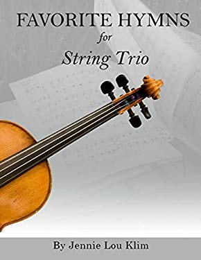 Favorite Hymns for String Trio