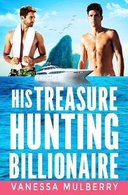 His Treasure Hunting Billionaire