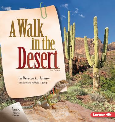 A Walk in the Desert, 2nd Edition (Biomes of North America)