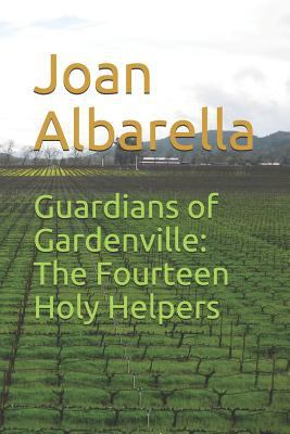 Guardians of Gardenville: The Fourteen Holy Helpers