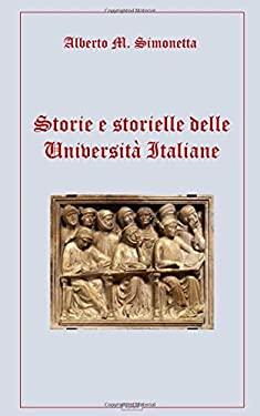 Storie e storielle delle Universit italiane (Italian Edition)