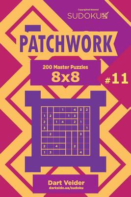 Sudoku Patchwork - 200 Master Puzzles 8x8 (Volume 11)
