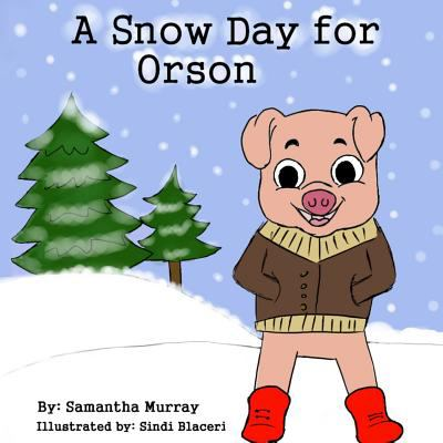 A Snow Day for Orson