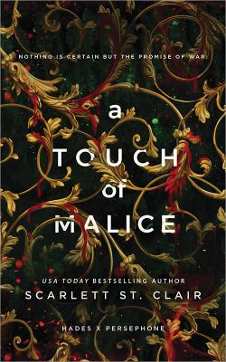A Touch of Malice (Hades X Persephone, 3)