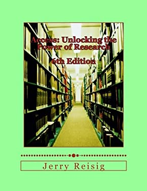 Access:Unlocking the Power of Research: A Guide to Library Services and Information Literacy