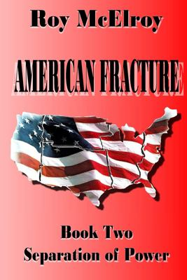 American Fracture: Book Two: Separation of Powers