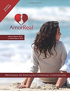 Amor Real: Manual do Lder (Portuguese Edition)