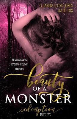 Beauty of a Monster: Redemption, Part Two (Beauty of a Monster Duet)