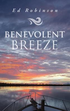 Benevolent Breeze (Trawler Trash) (Volume 11)