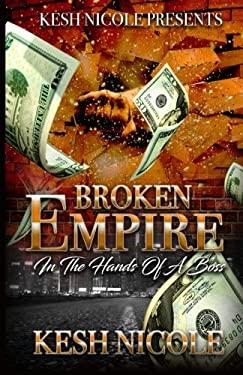Broken Empire: In The Hands Of A Boss