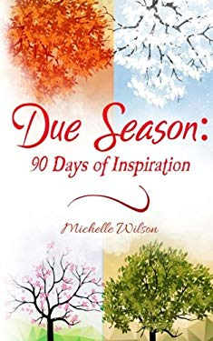 Due Season: 90 Days of Inspiration