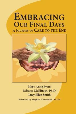 Embracing Our Final Days: A Journey of Care to the End