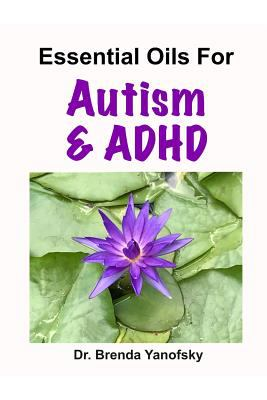 Essential Oils for Autism & ADHD