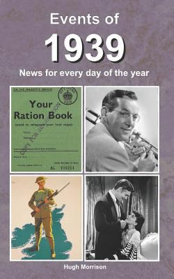 Events of 1939: news for every day of the year as book, audiobook or ebook.