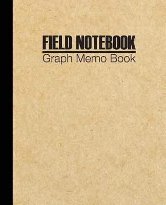 Field Notebook: Graph Memo Book  5 Squares Per Inch Quad Rule 5x5 Composition Notebook Diary For Students and Teachers