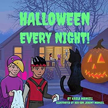 Halloween Every Night!