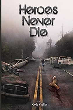 Heroes Never Die (Survivors Series)