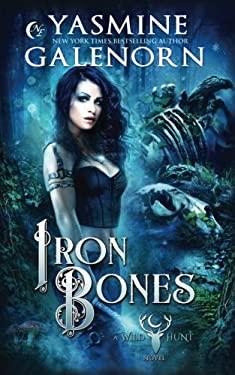 Iron Bones (Wild Hunt) (Volume 3)