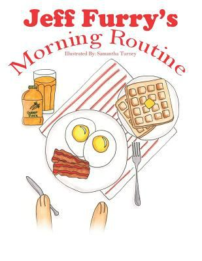 Jeff Furry's Morning Routine