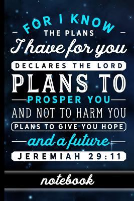 Jeremiah 29:11: Christian Bible Verse Notebook - 100 Page Double Sided College Ruled Journal - Great To Use As A Prayer Journal Or To Take Church ...